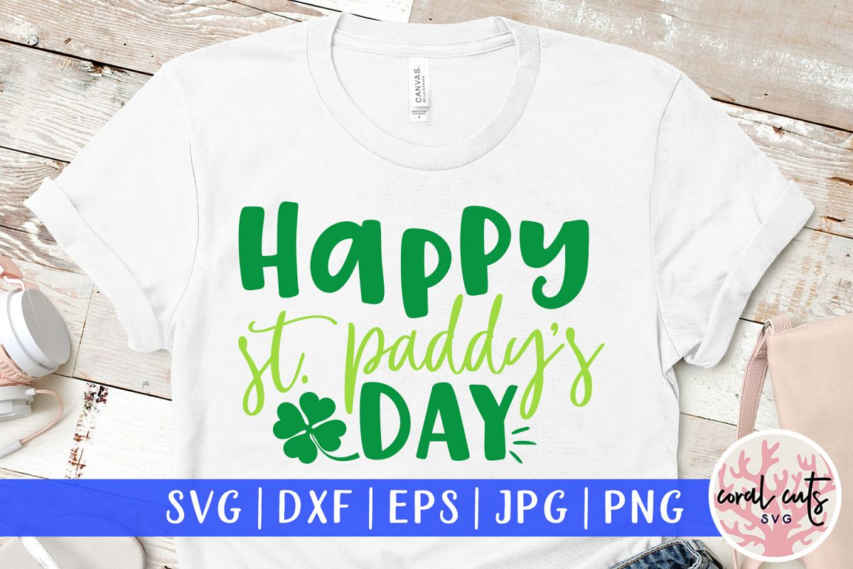 Happy st. patty's day - St. Patrick's Day SVG EPS DXF PNG example image 1