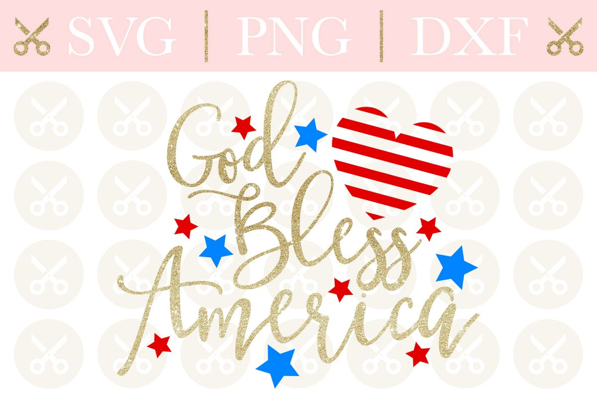 4th Of July Svg God Bless America Svg Patriotic Svg example image 1