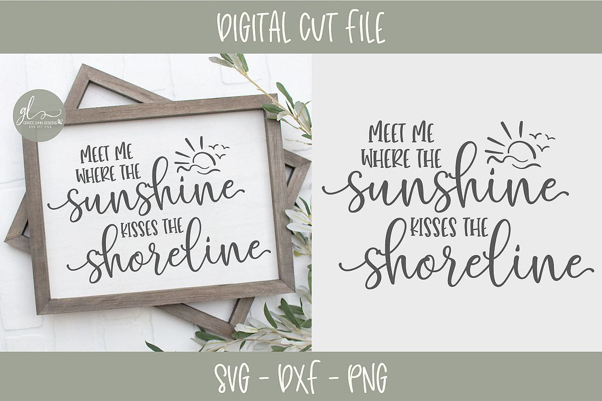 Meet Me Where The Sunshine Kisses The Shoreline - Summer SVG example image 1