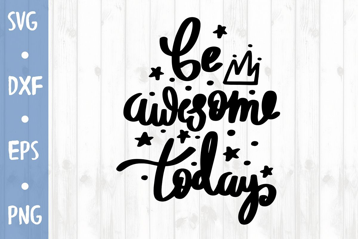 Be awesome SVG CUT FILE example image 1