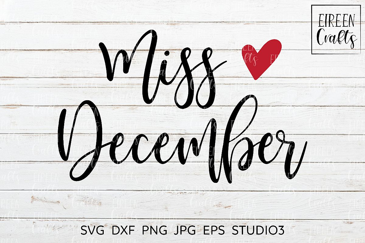 Miss December SVG - cut file for Cricut & Silhouette example image 1