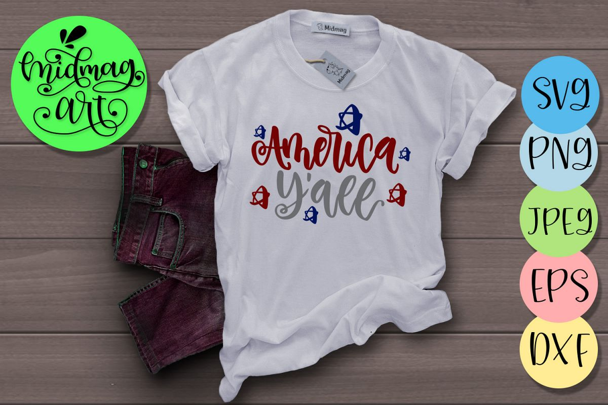 America yall svg, 4th of july svg example image 1