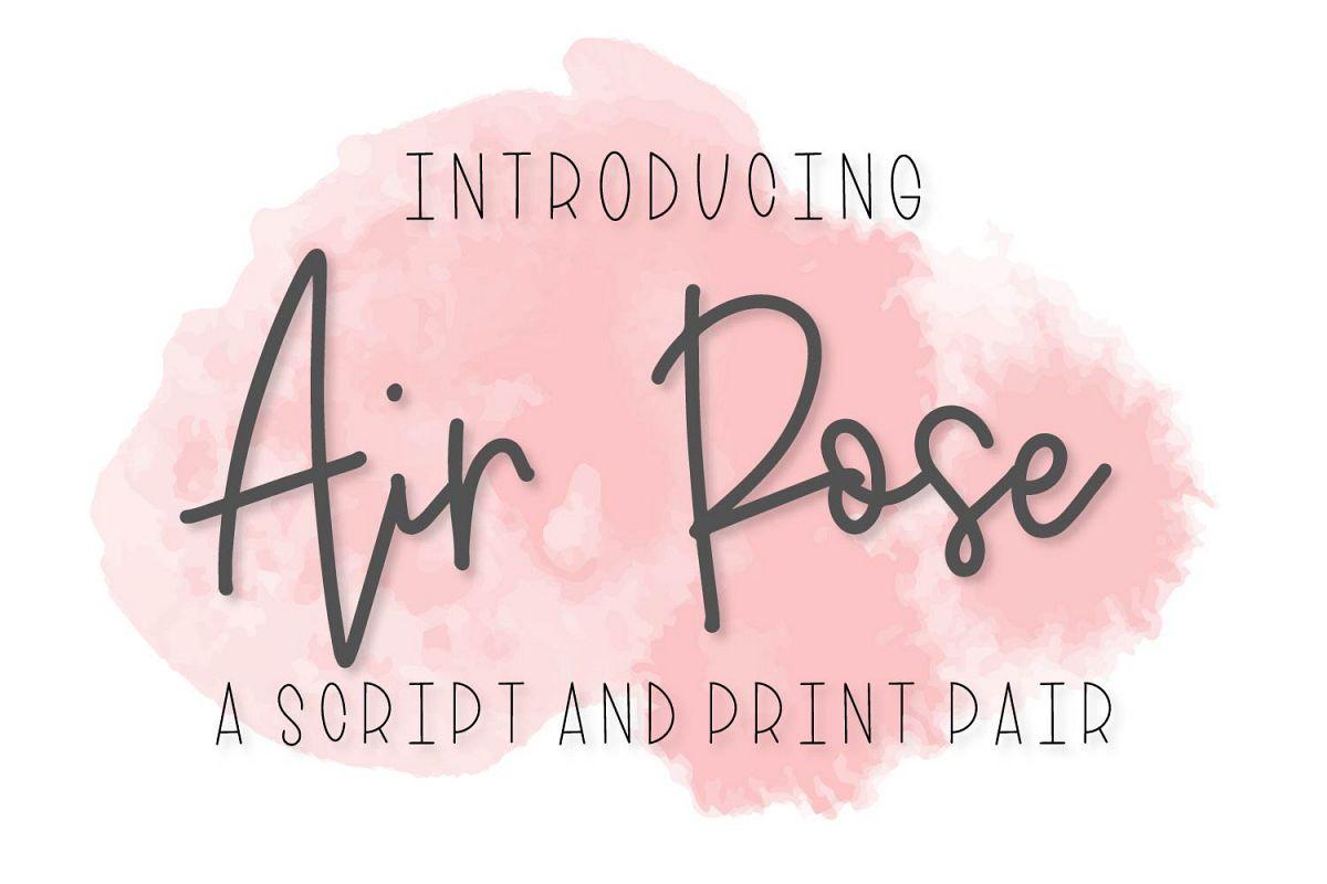 Air Rose - A Script & Print Font Duo Pair example image 1