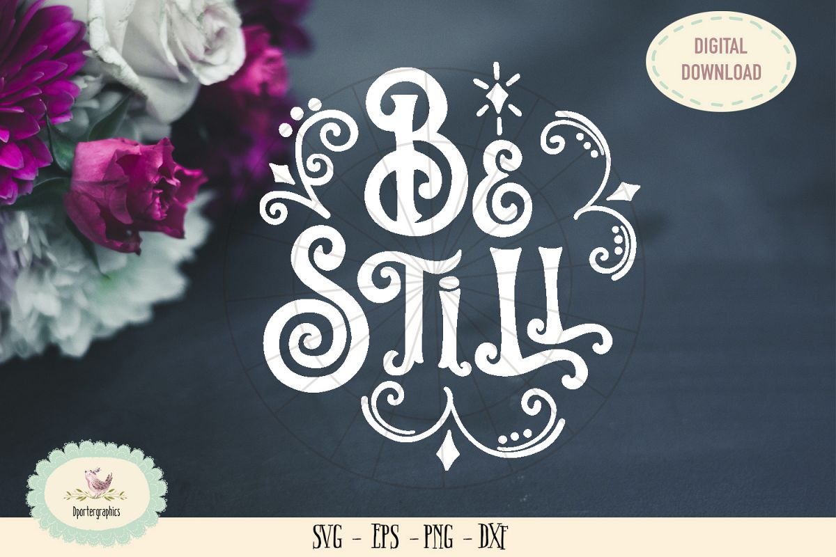 Be still and know bible saying SVG cut file example image 1