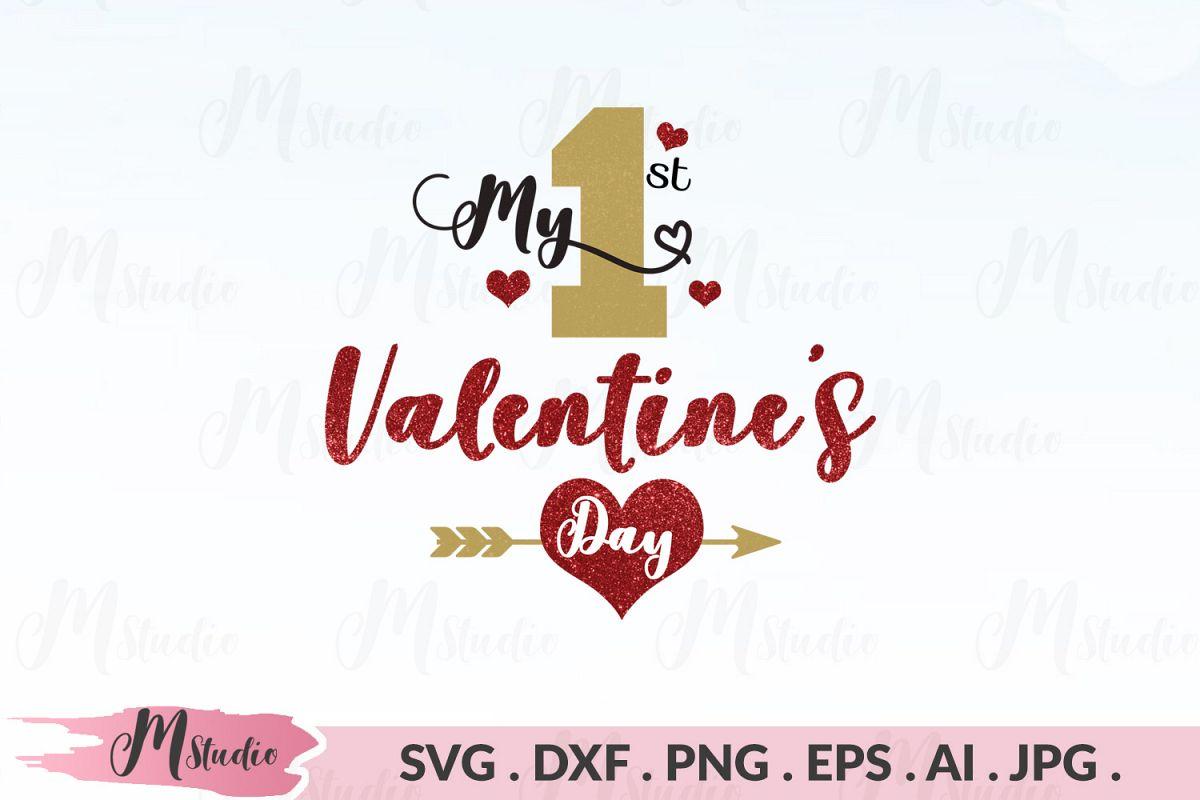 My First Valentine S Day Svg