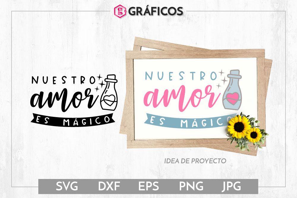 Nuestro amor es mágico SVG - Diseño San Valentín example image 1