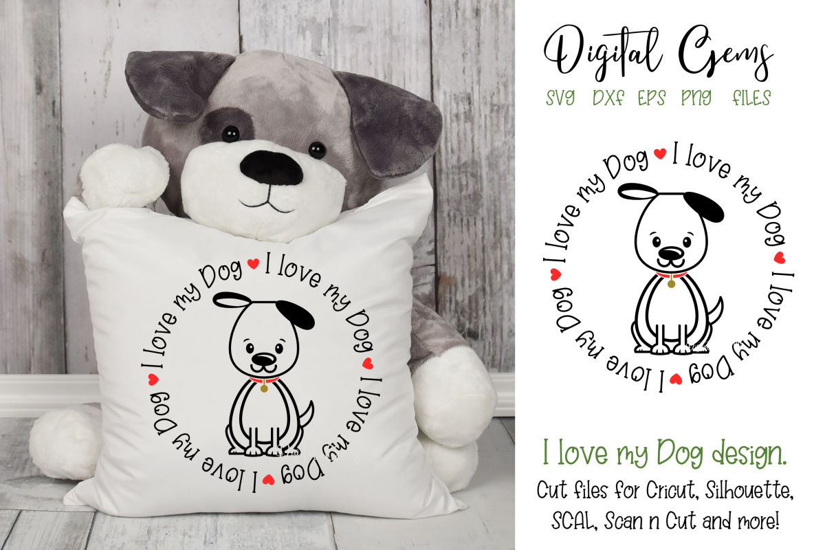 I love my Dog SVG / EPS / DXF / PNG Files example image 1