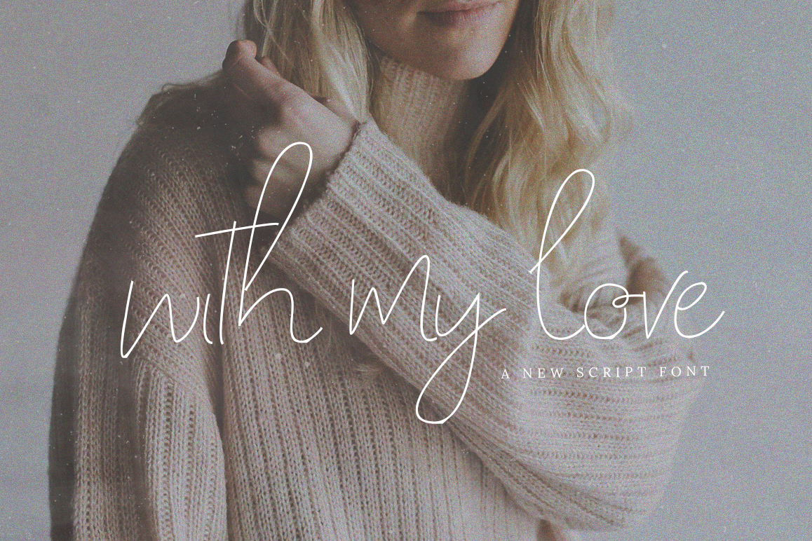 With My Love Script Font example image 1
