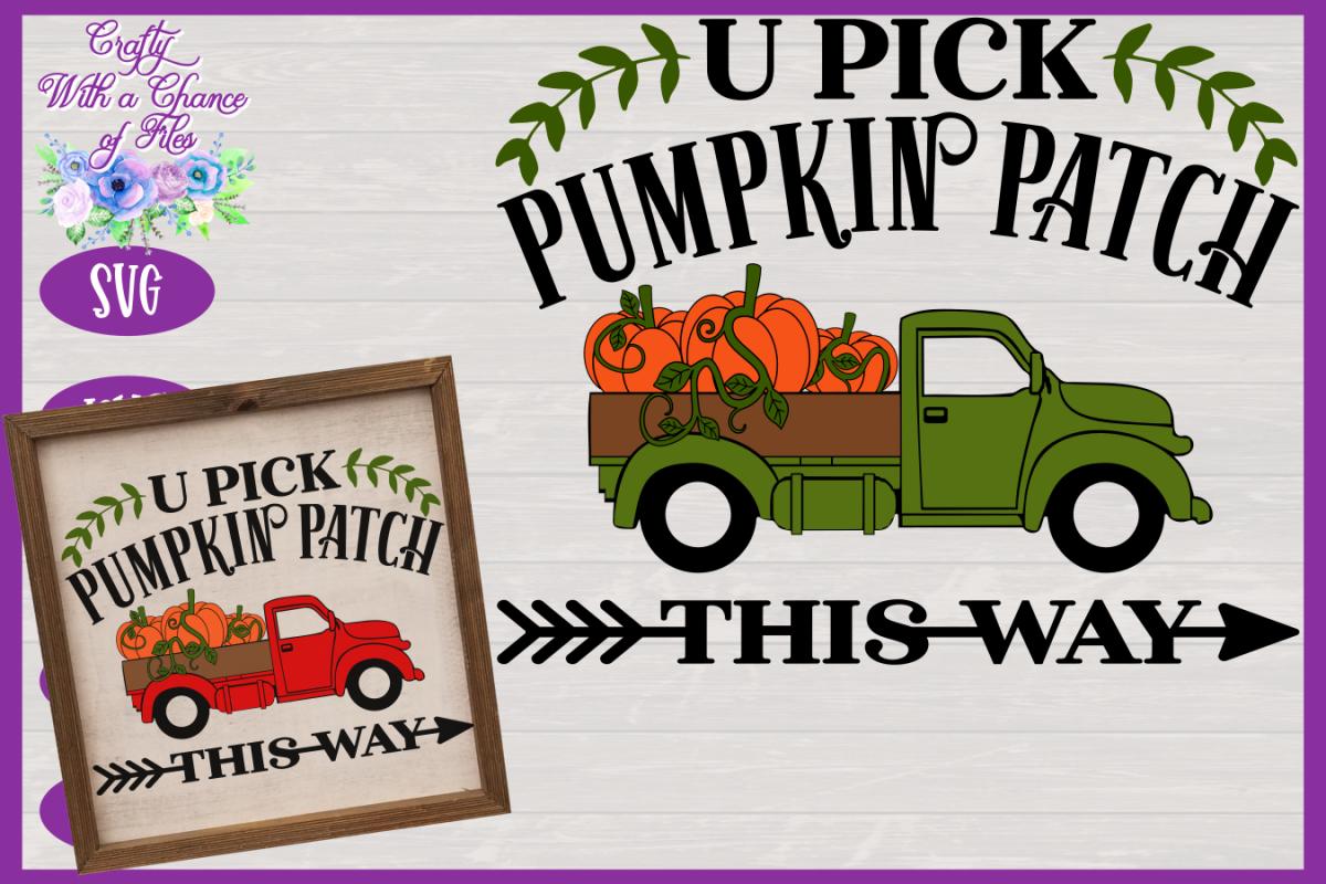 U Pick Pumpkins SVG | Fall Truck SVG | Pumpkin Patch SVG example image 1