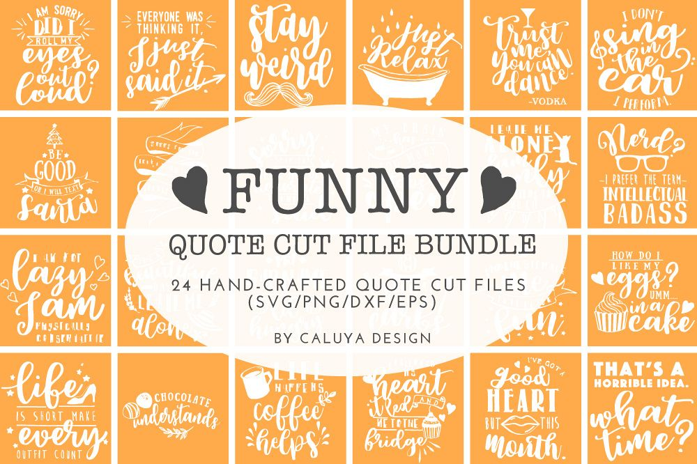 Funny Quotes SVG Cut File Bundle example image 1