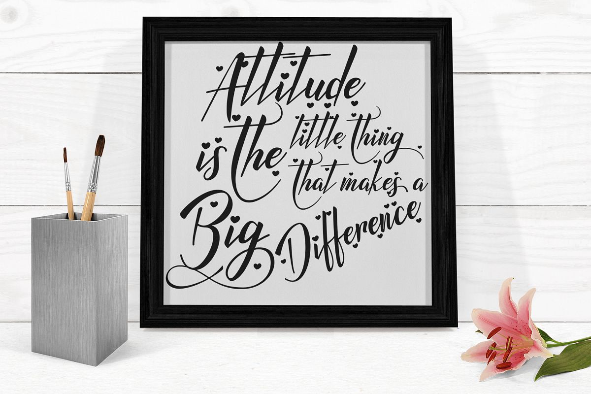 Inspirational Quote - Attitude is the Little Thing that Makes a Big Difference example image 1