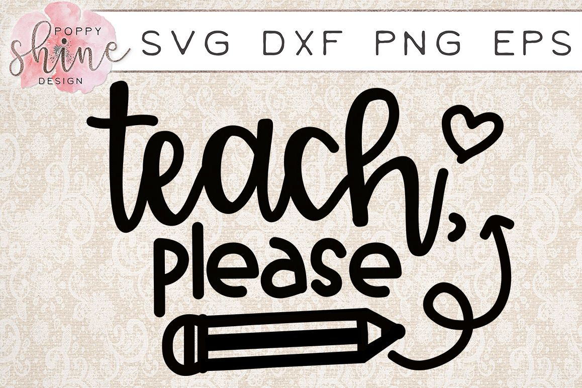 Teach, Please SVG PNG EPS DXF Cutting Files example image 1