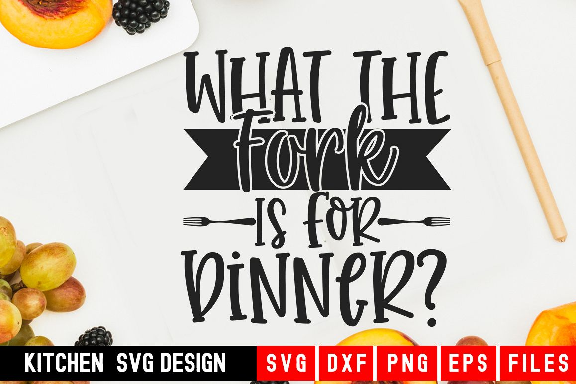 Kitchen svg|What The Fork Is For Dinner?| kitchen towel svg example image 1