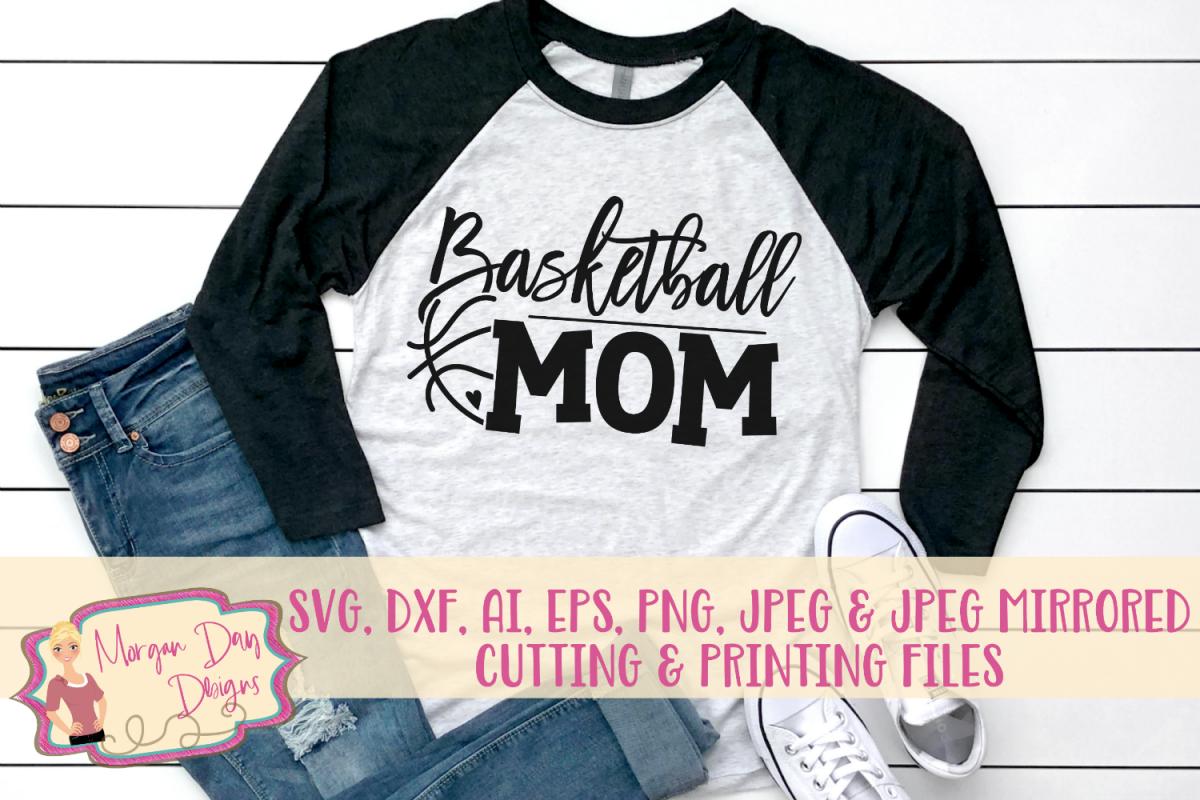 Basketball Mom SVG, DXF, AI, EPS, PNG, JPEG example image 1