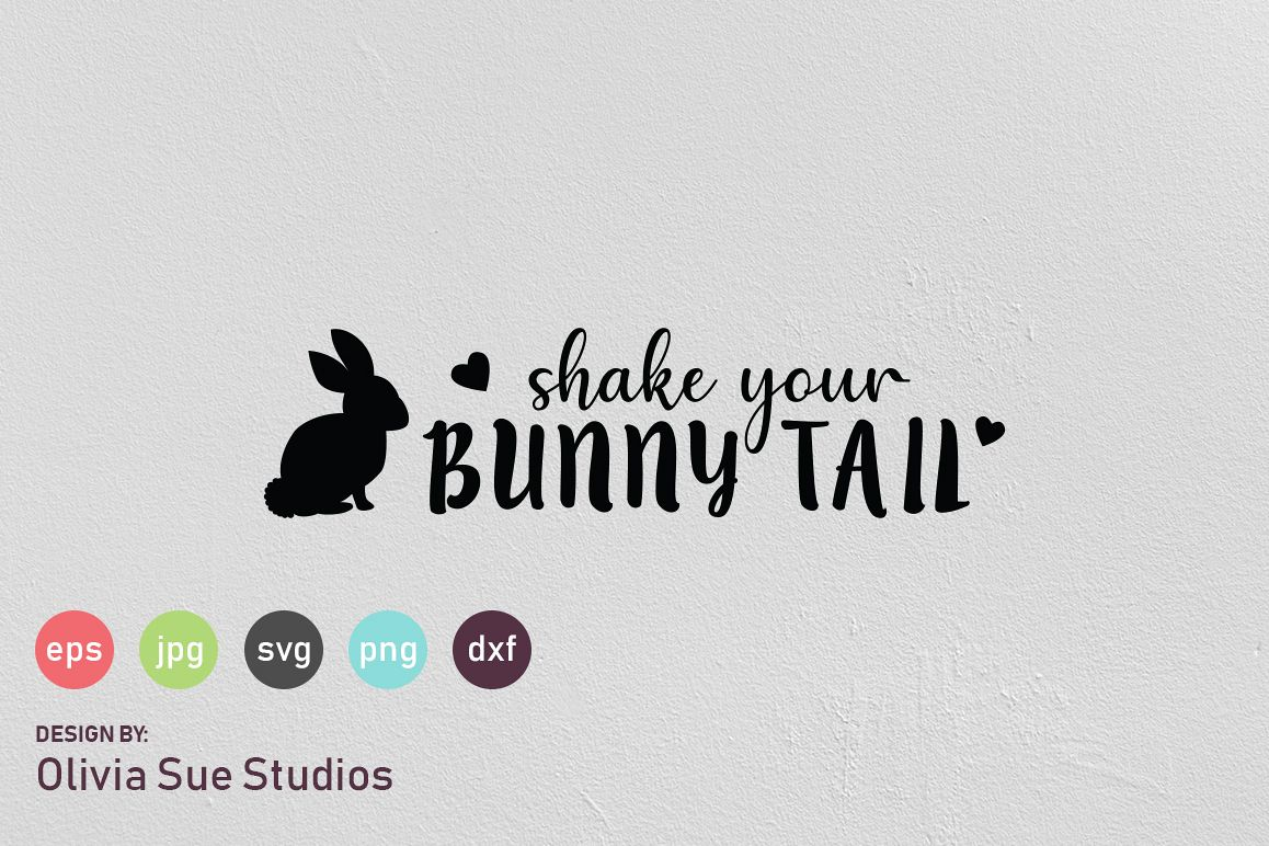 Shake Your Bunny Tail Easter SVG Cut File example image 1