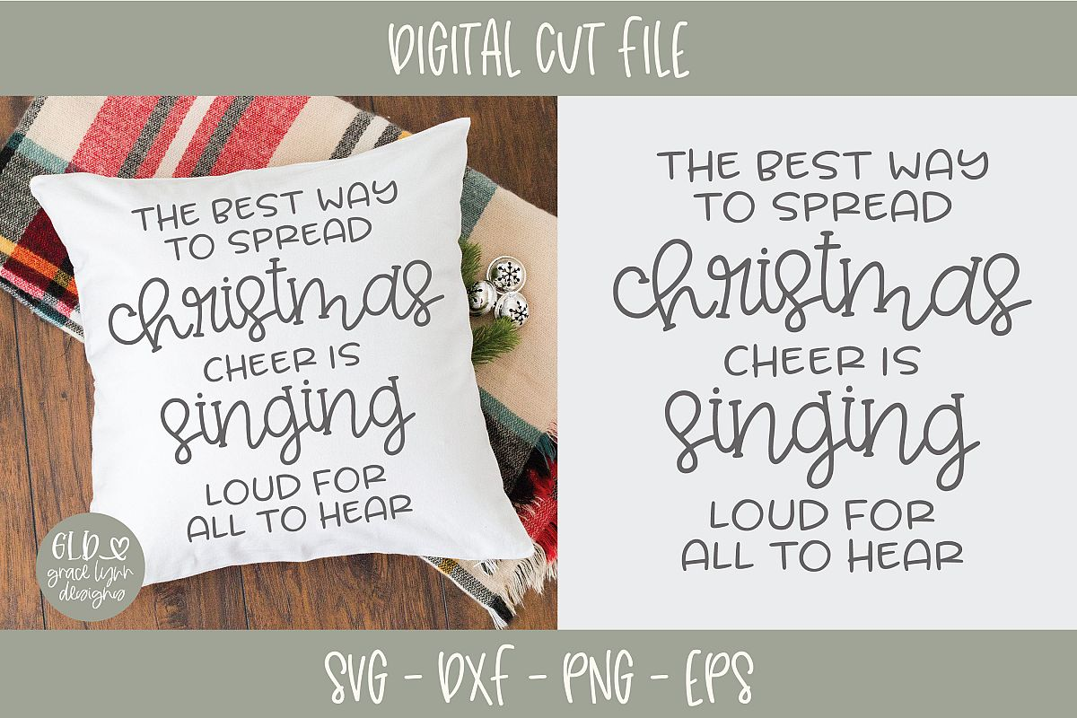 The Best Way To Spread Christmas Cheer.The Best Way To Spread Christmas Cheer Svg