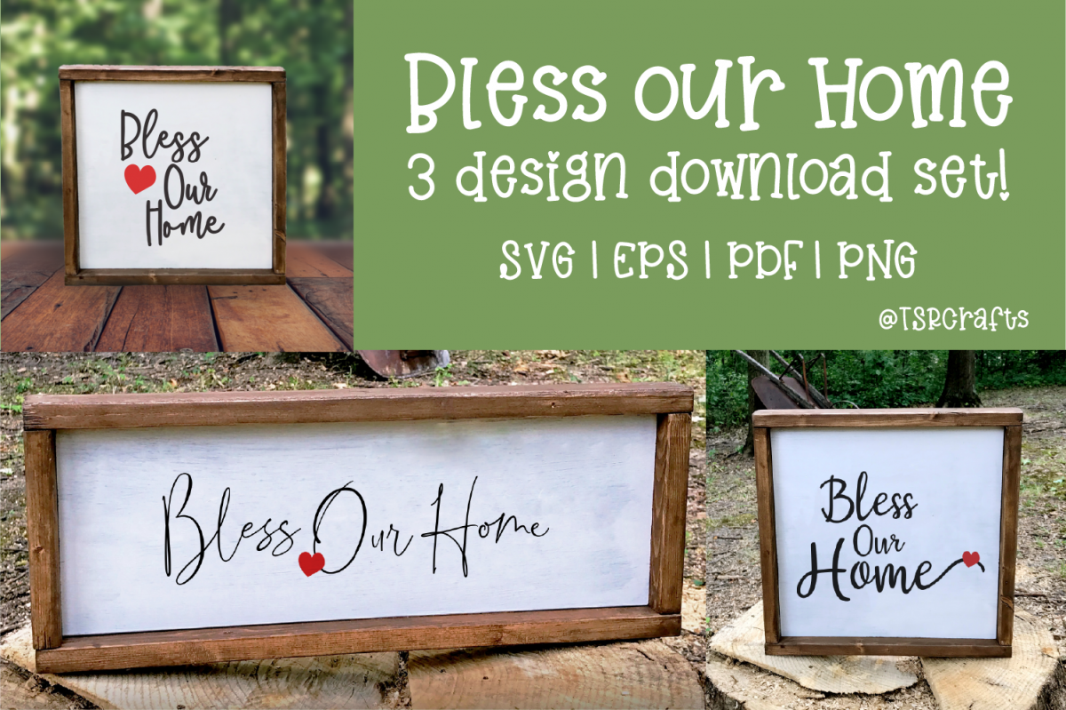 Bless Our Home SVG Cut File and Clip Art - 3 Design Set example image 1