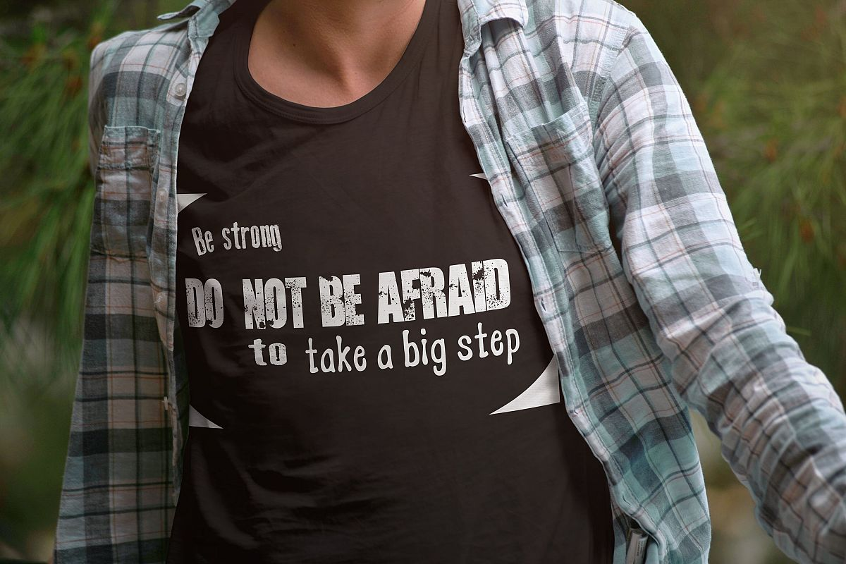 Do not be afraid svg, afraid, be strong svg , Cutting Files, iron on transfer, shirt diy, example image 1