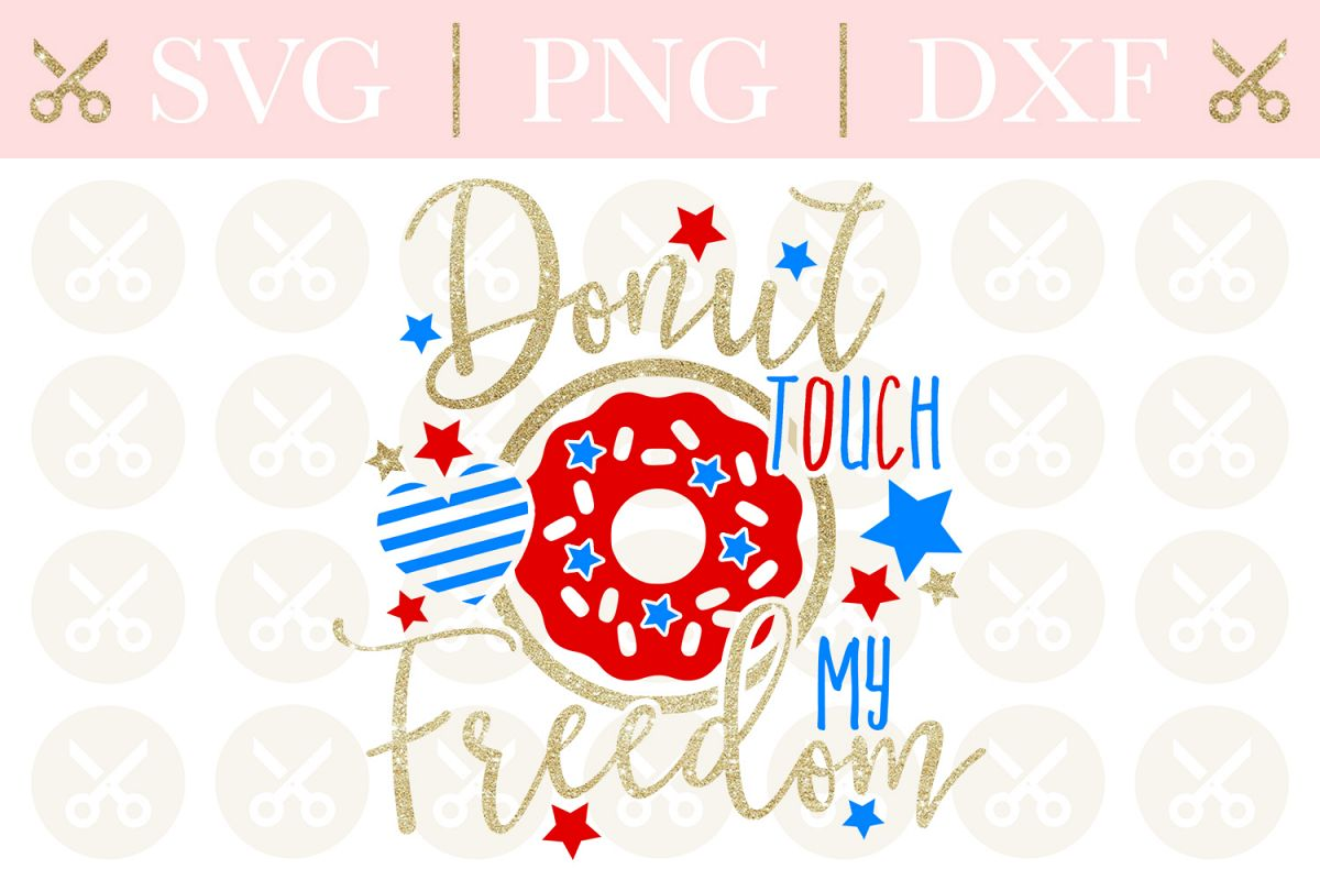 4th Of July Svg Star Donut Touch My Freedom Svg Donut Svg example image 1