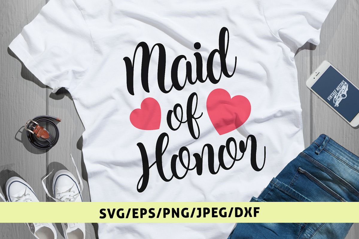 Maid Of Honor - Wedding SVG EPS DXF PNG Cutting Files example image 1