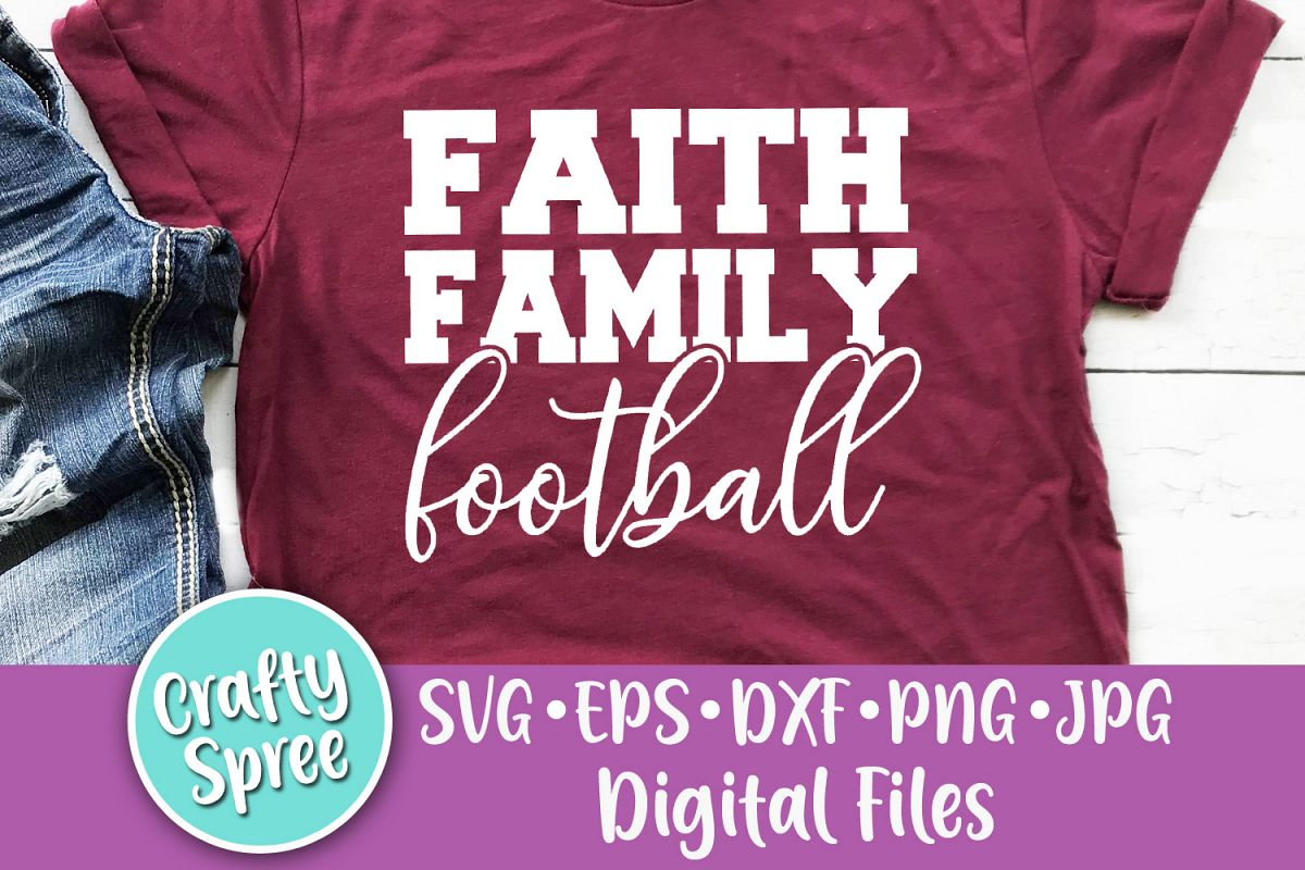 Faith Family Football SVG PNG DXF Cut File example image 1
