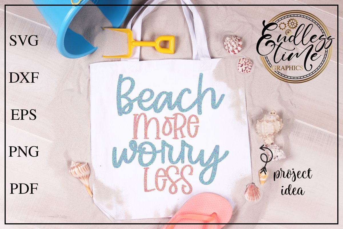 Beach More Worry Less - A Fun Summer Design example image 1