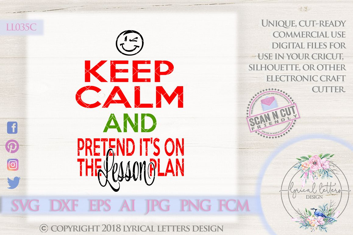 Keep Calm Pretend It's On the Lesson Plan SVG Cut File LL035 example image 1