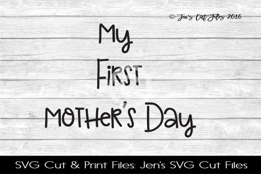 My First Mother SVG Cut File example image 1