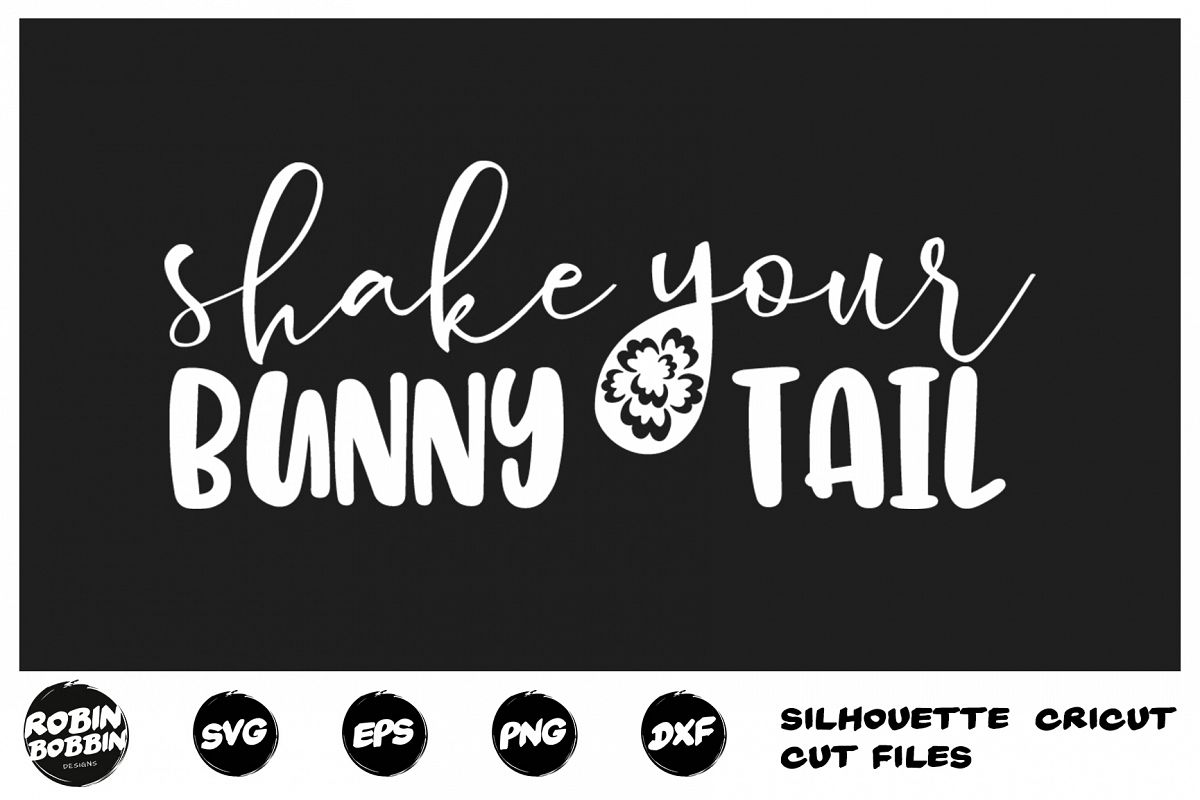 Easter svg, Shake Your Bunny Tail svg, Funny Easter Cut File example image 1