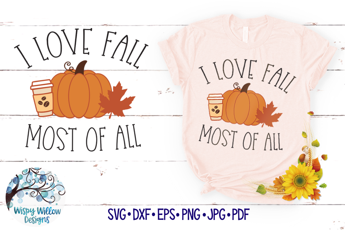 I Love Fall Most of All SVG | Fall Pumpkin SVG Cut File example image 1
