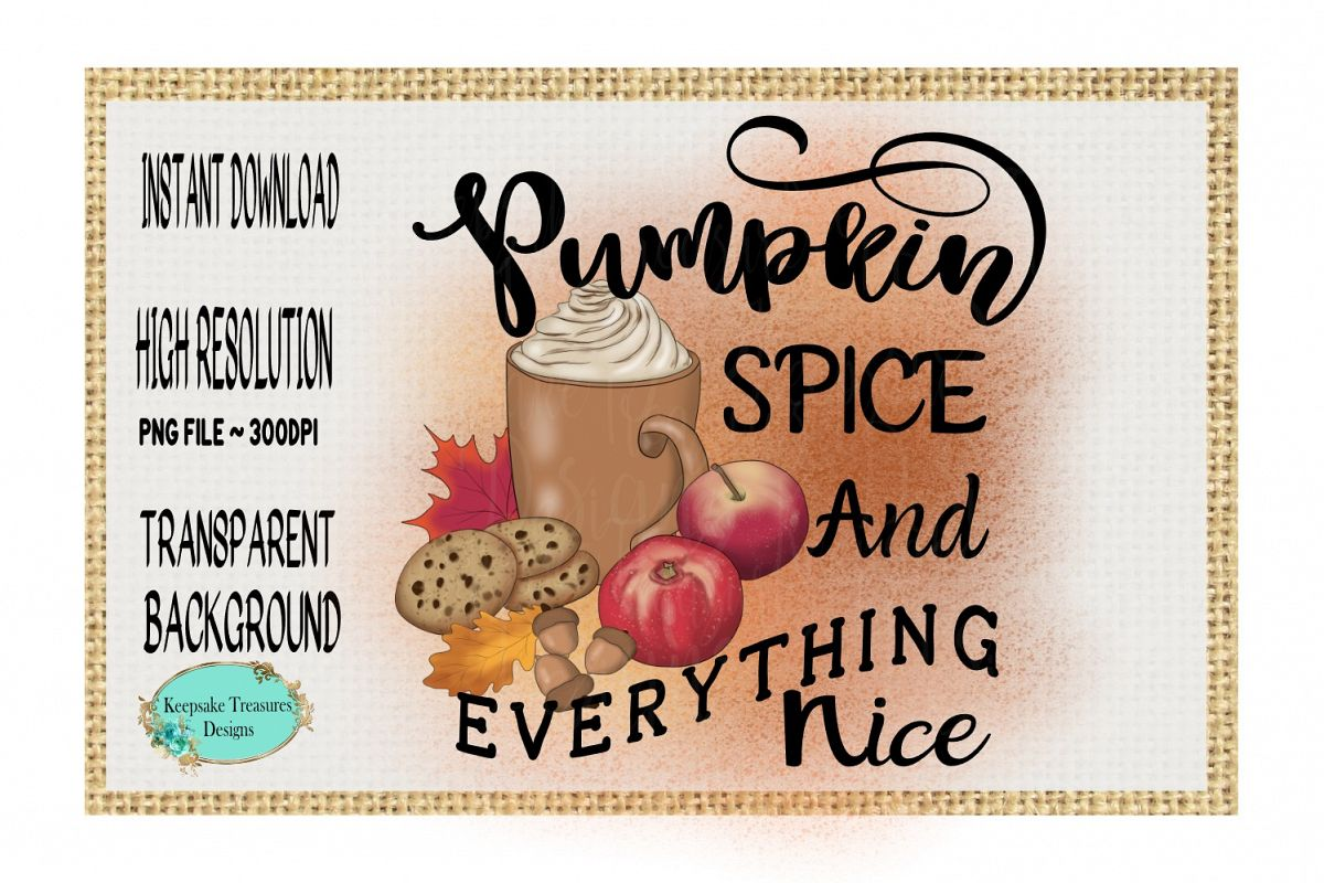 Pumpkin Spice and Everything Nice example image 1