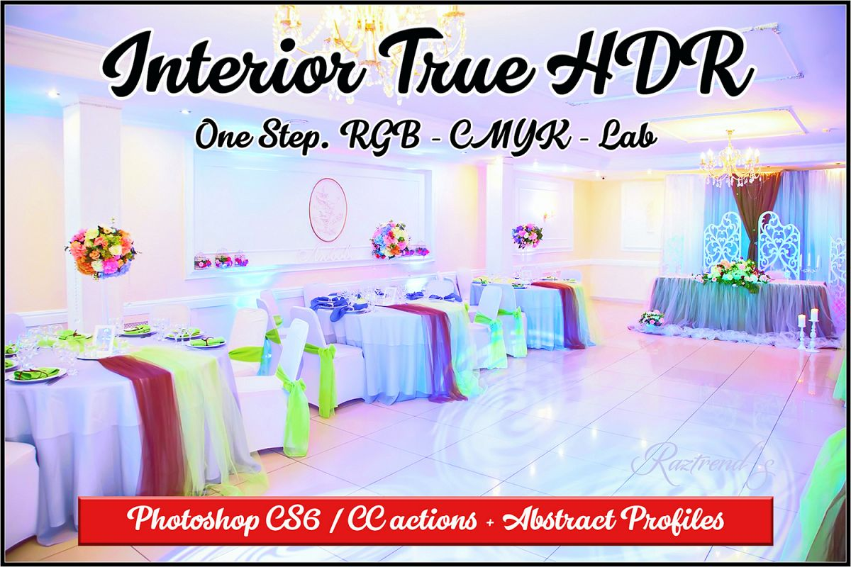 Interior True HDR Photoshop actions and Abstract profiles