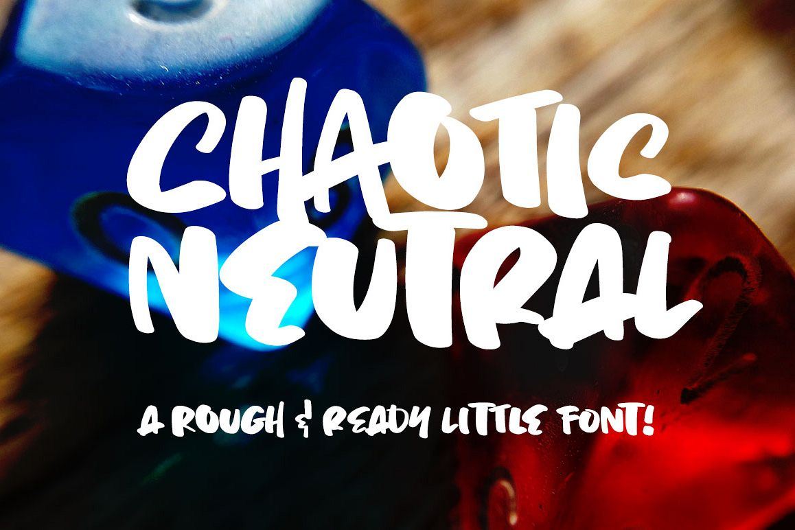 Chaotic Neutral a rough & ready font! example image 1