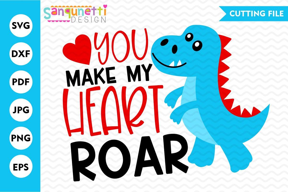 You make my heart roar Valentine SVG, dinosaur cutting file example image 1