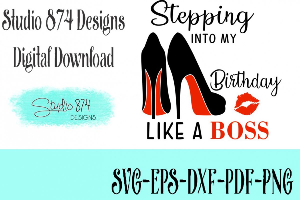 Stepping into My Birthday Vector SVG Template - Boss V2 example image 1