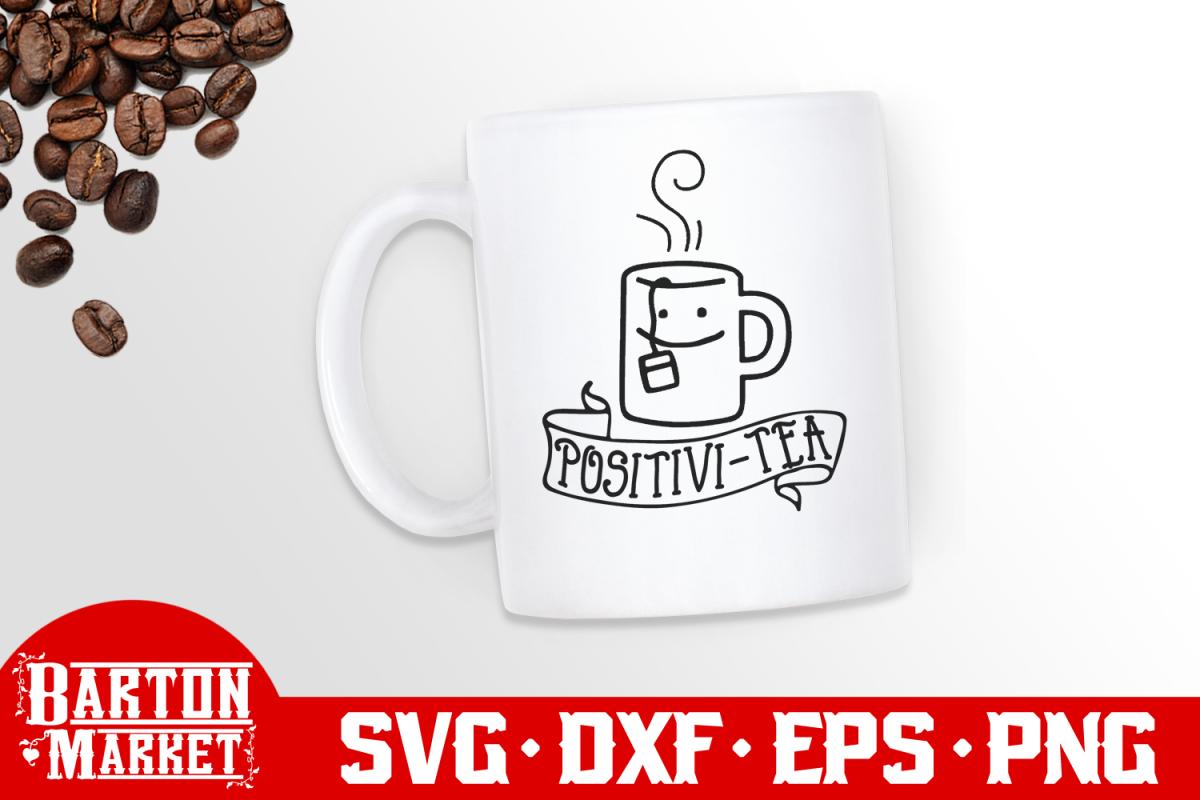 Positivi-Tea SVG DXF EPS PNG example image 1