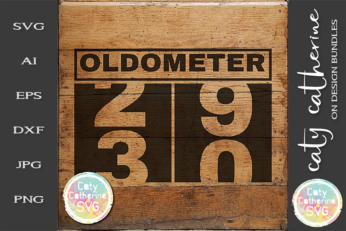 30 Thirty Birthday Oldometer SVG Cut File example image 1