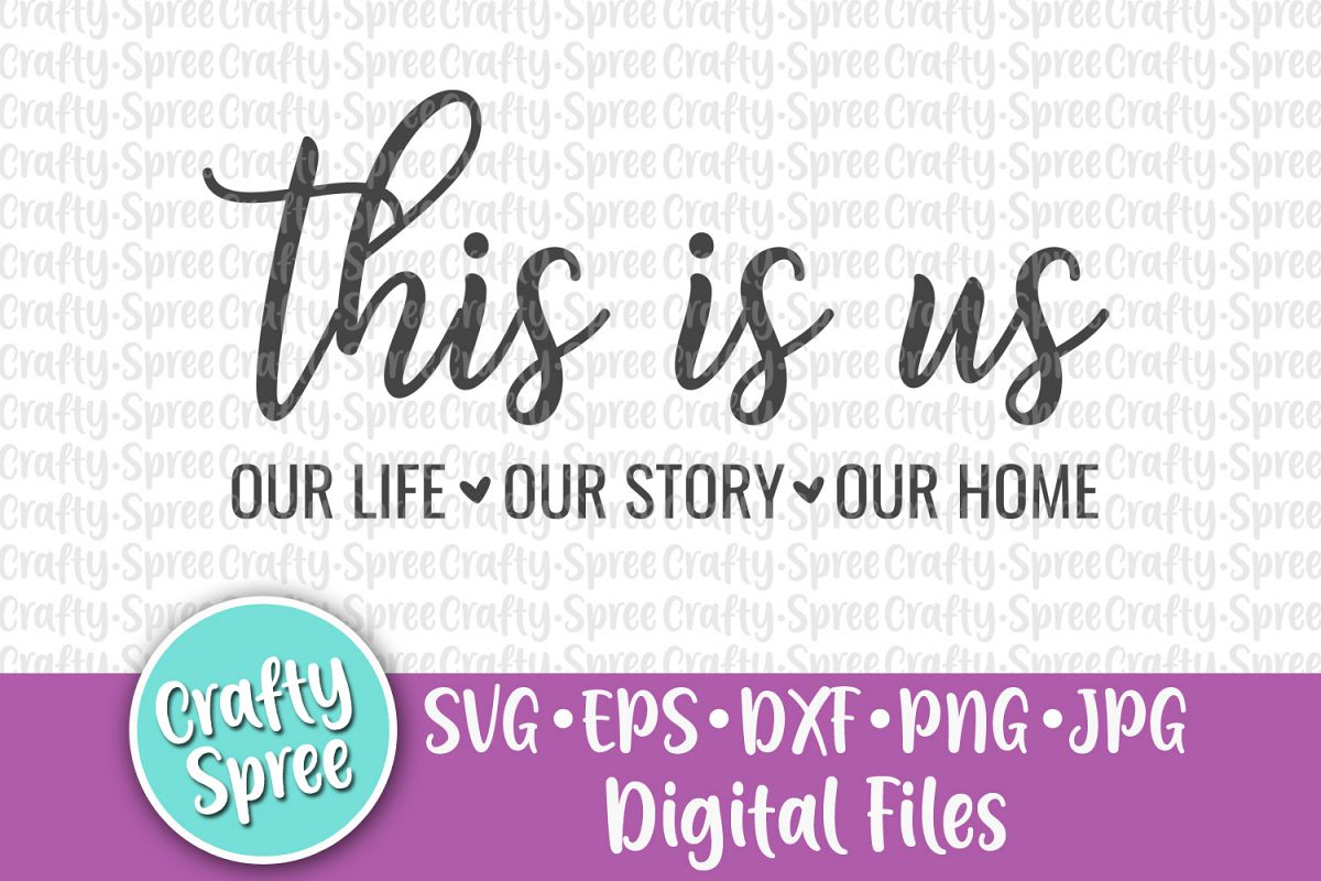 This is us SVG PNG DXF Cut File Instant Download Sublimation example image 1