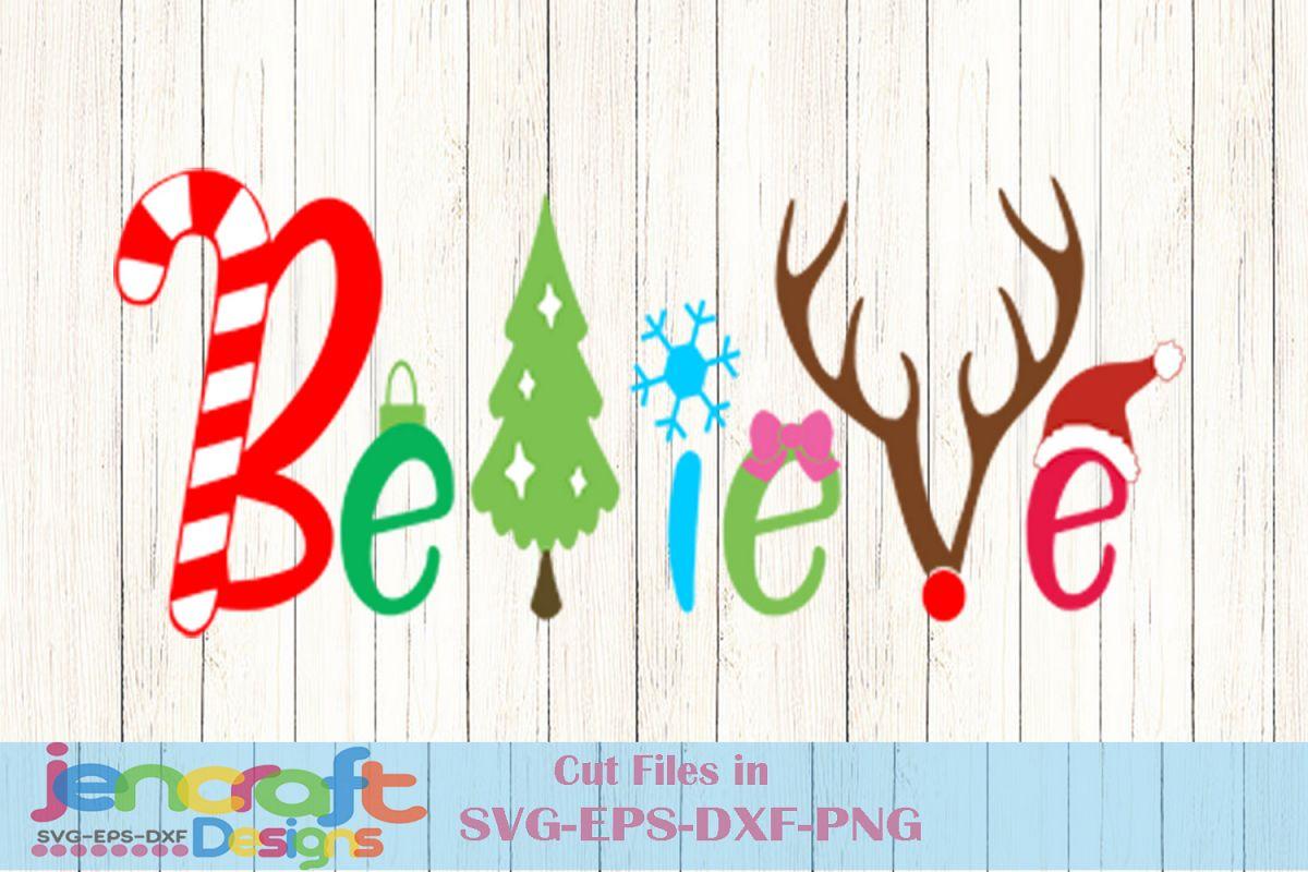 666ba5ed95ce9 Believe Christmas SVG