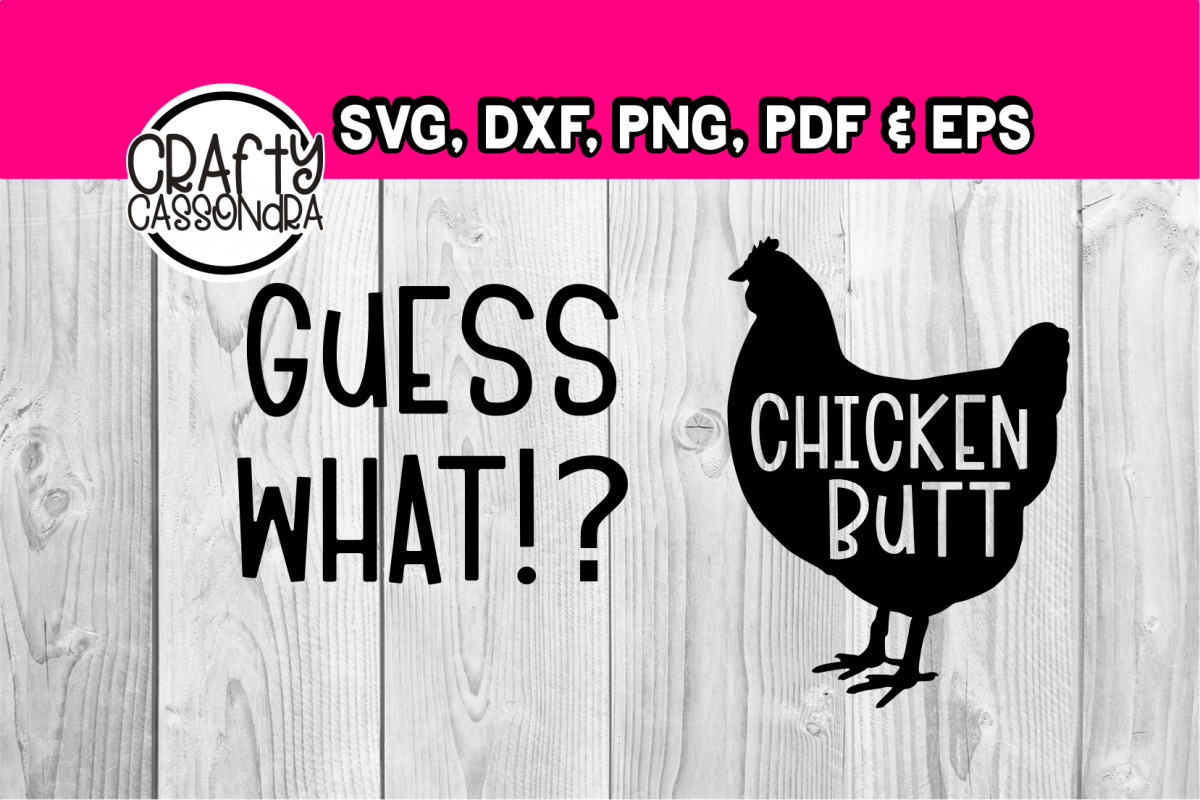 ef85189bdfb9 Guess what chicken butt example image 1