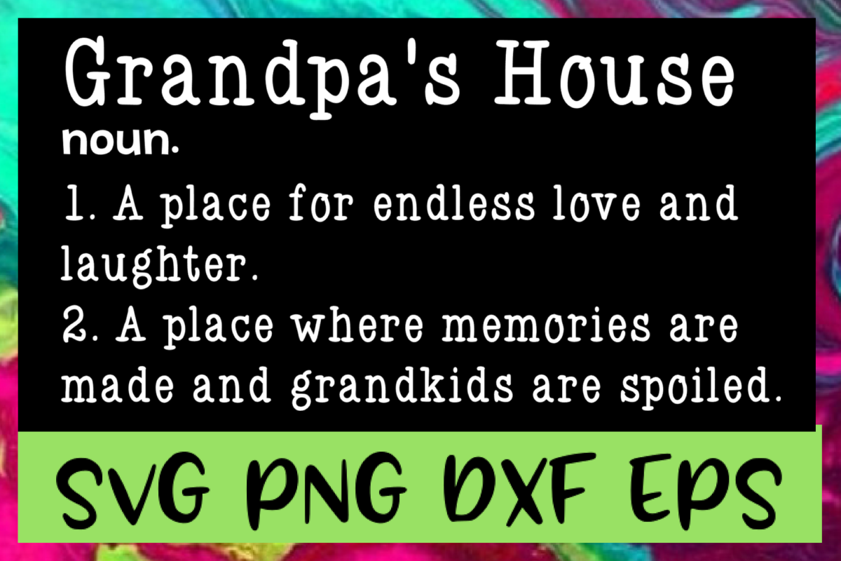 Grandpa's House Definition SVG PNG DXF & EPS Design Files example image 1