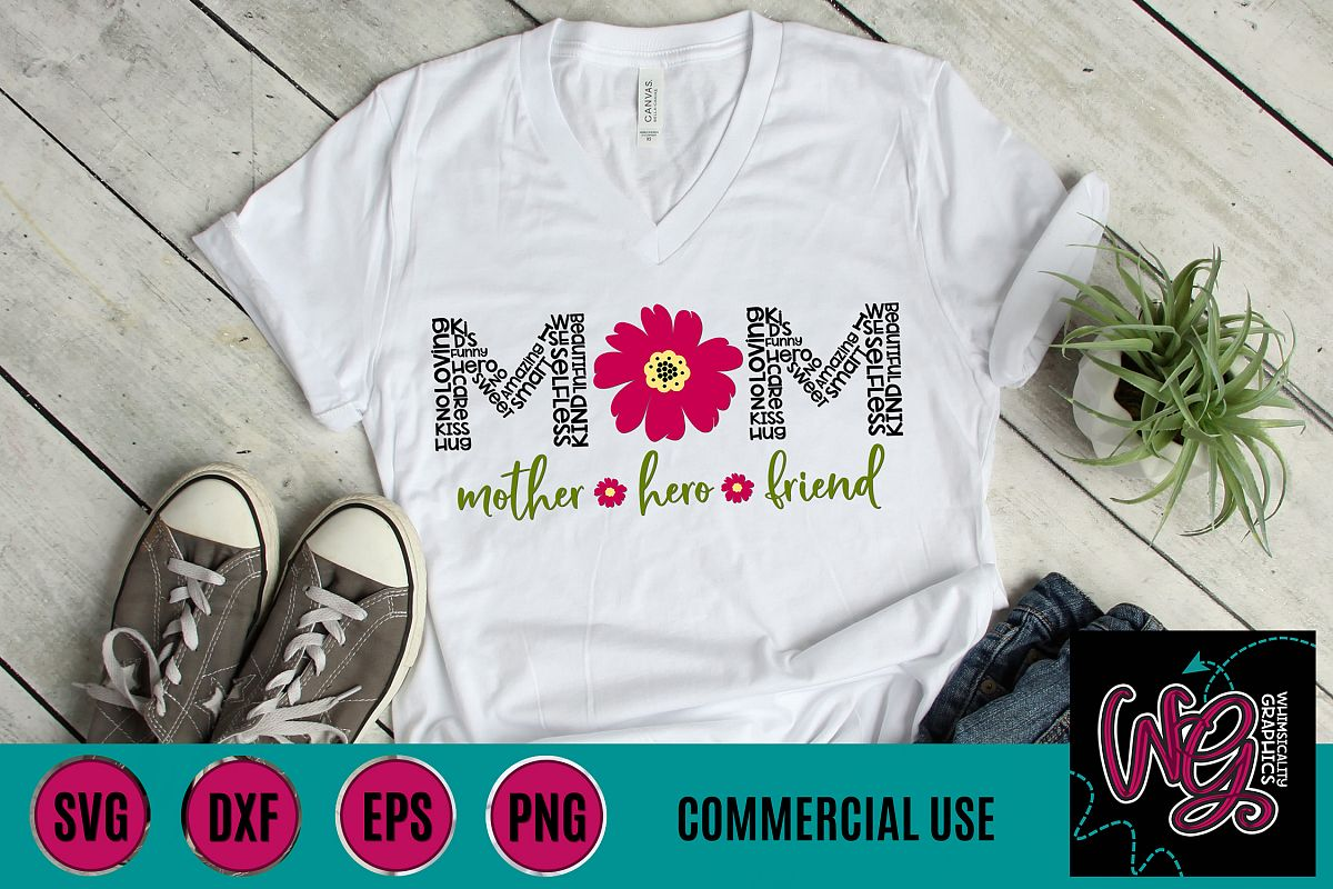 Mom Mum Mother Hero Friend SVG DXF PNG EPS Comm example image 1