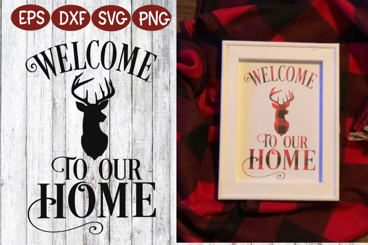 Home - Welcome to our Home SVG - Home Sign example image 1