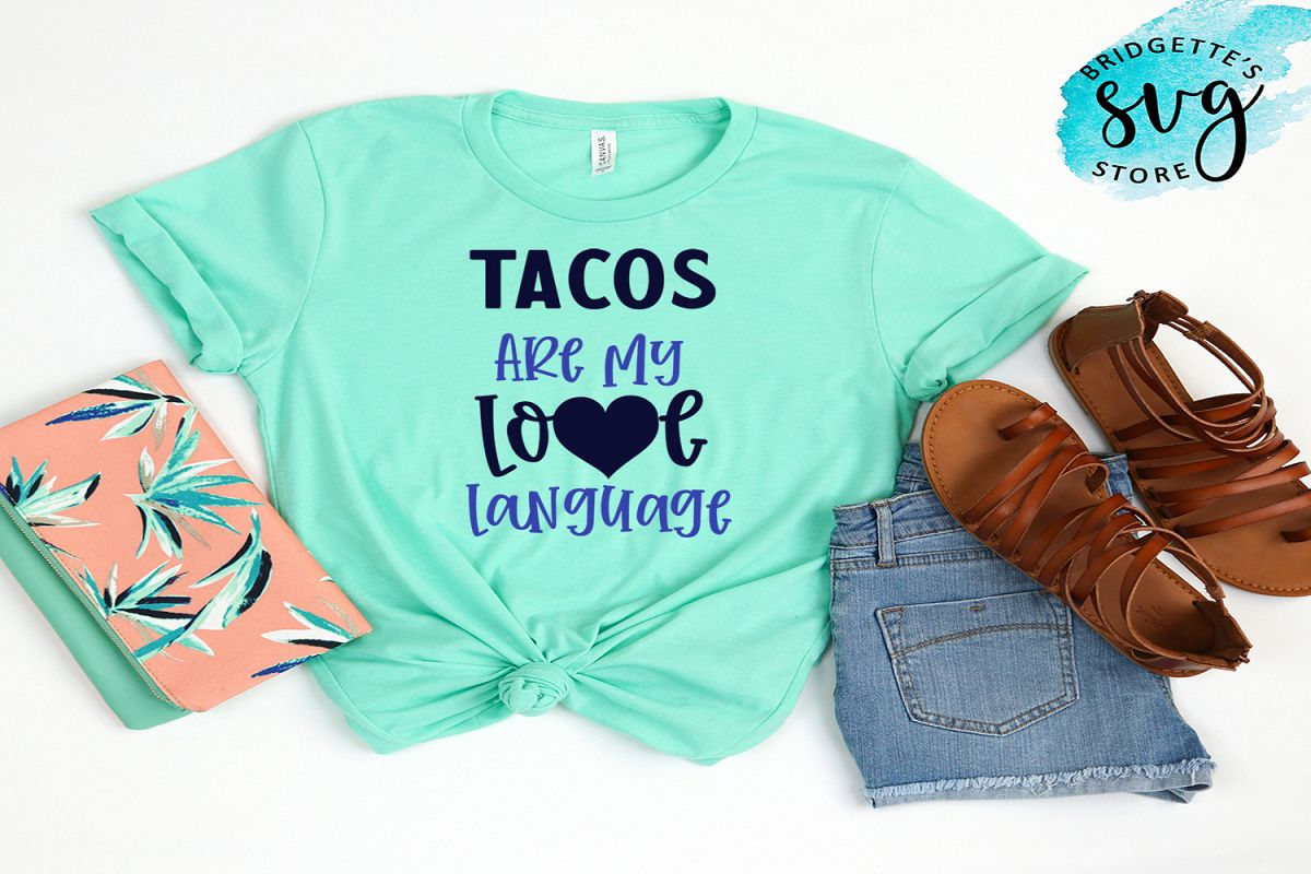 Tacos are my love language SVG Cutting File example image 1