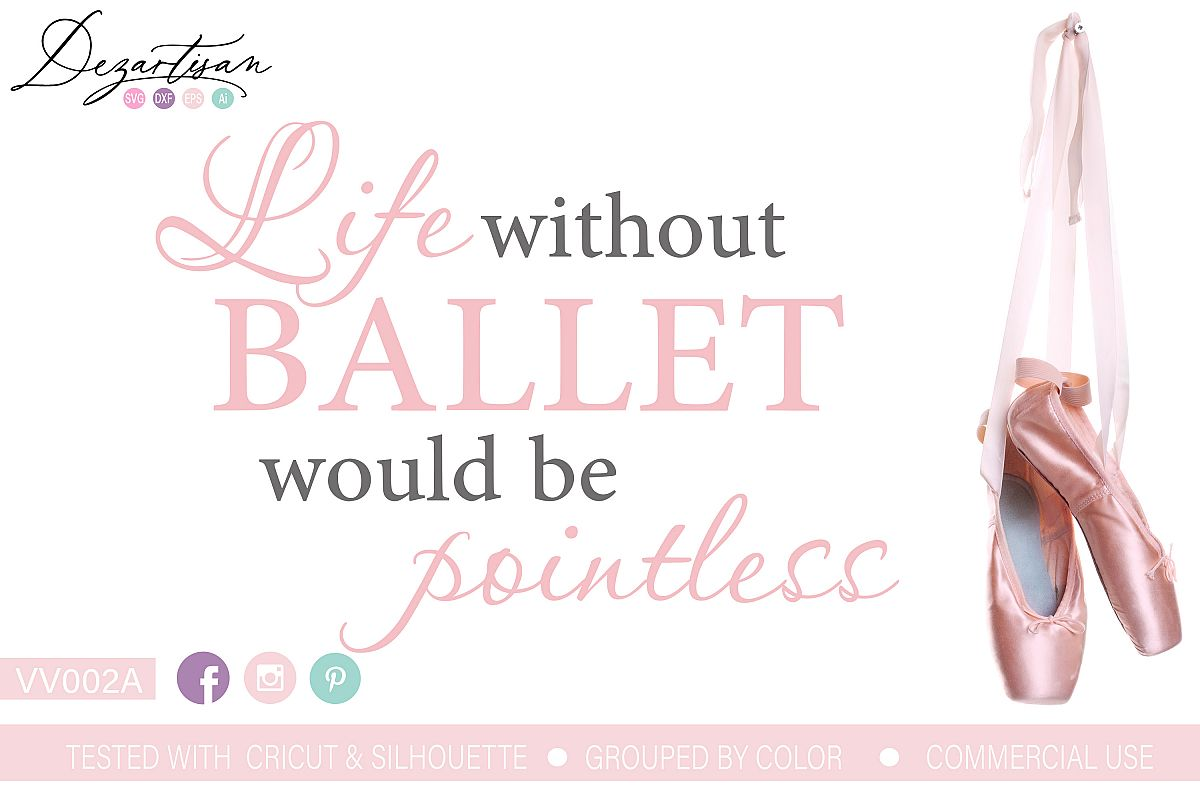 Life Ballet Pointless SVG DXF cut file example image 1
