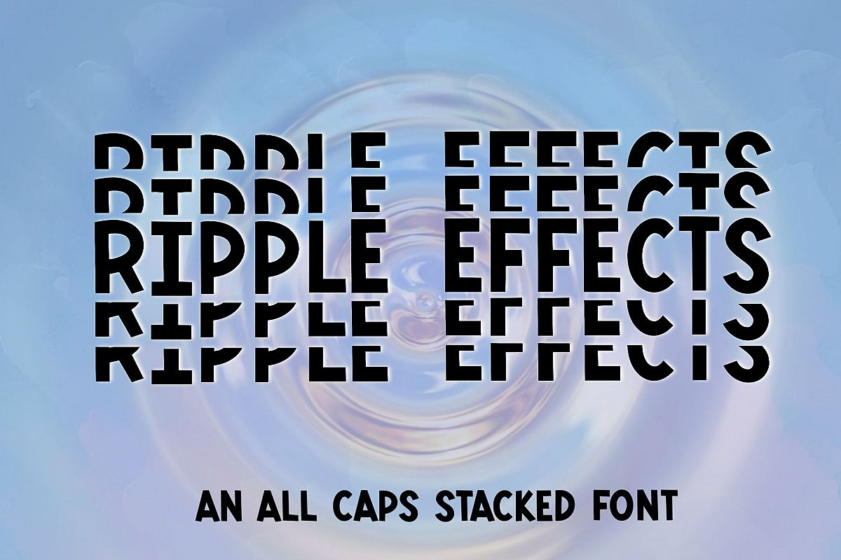 Ripple Effects - An all caps stacked font example image 1