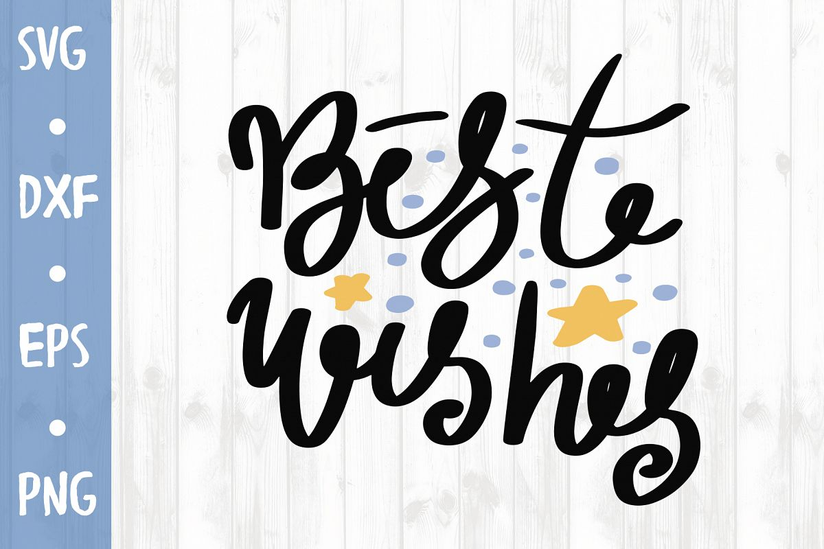Best wishes SVG CUT FILE example image 1