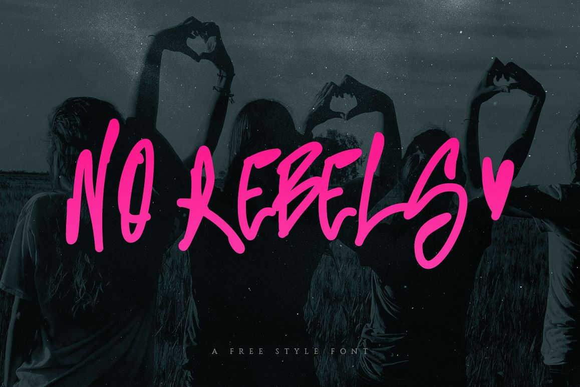 No Rebels Freestyle Font example image 1