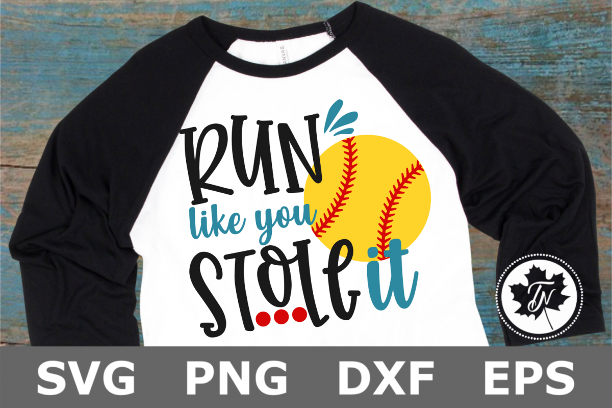 Run Like You Stole It Softball - A Sports SVG Cut File example image 1