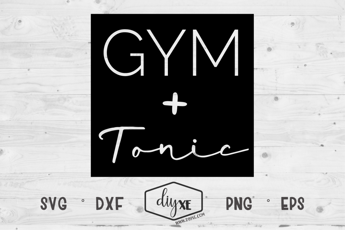 Gym Tonic - A Fitness SVG Cut File example image 1